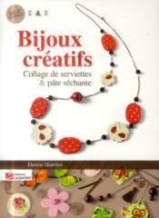Bijoux créatifs ; collage de serviettes & pâte séchante - Couverture - Format classique