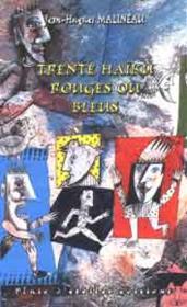 Trente Haiku Rouges Ou Bleus - Couverture - Format classique