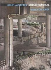 Gisela erlacher skies of concrete - Couverture - Format classique