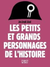 Petits et grands personnages de l'histoire de France (2e édition) - Couverture - Format classique