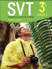 SVT ; 3e ; livre de l'élève (édition 2017) - Couverture - Format classique