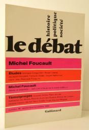 MICHEL FOUCAULT. Revue Le Débat. Important numéro spécial d'hommage à Michel Foucault - Couverture - Format classique