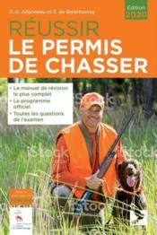 Réussir le permis de chasser (édition 2020) - Couverture - Format classique