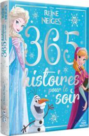 La Reine des Neiges ; 365 histoires pour le soir - Couverture - Format classique