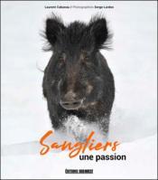 Sangliers, une passion - Couverture - Format classique