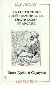 La littérature judéo-maghrébine d'expression française - Couverture - Format classique