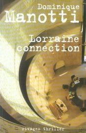 Lorraine Connection - Intérieur - Format classique