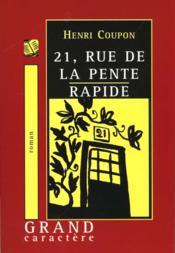 21 Rue De La Pente Rapide - Couverture - Format classique