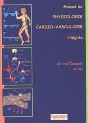 Manuel de physiologie cardio-vasculaire intégrée - Couverture - Format classique