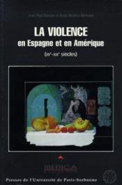 Violence en espagne et en amerique latine - Couverture - Format classique