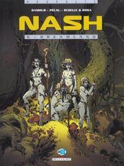 Nash t.6 ; dream land - Intérieur - Format classique