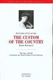 Lectures D'Une Oeuvre ; The Custom Of The Country De Edith Wharton - Intérieur - Format classique