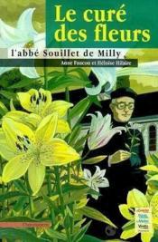 Cure Des Fleurs, L'Abbe Souillet Milly - Couverture - Format classique