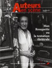 Auteurs En Scène ; Théâtres D'Oc... Et D'Ailleurs N.1 ; Max Rouquette Ou La Tentation Théâtrale ; Décembre 1996 - Couverture - Format classique