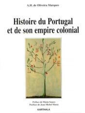 Histoire du Portugal et de son empire colonial - Couverture - Format classique