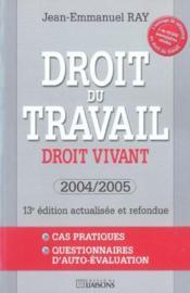 Droit Du Travail Droit Vivant 2004-2005 - Couverture - Format classique