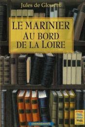 Le marinier au bord de la Loire - Couverture - Format classique