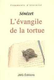 L'evangile de la tortue - Couverture - Format classique
