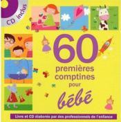 60 premières comptines pour bébé - Couverture - Format classique