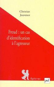 Freud : un cas d'identification à l'agresseur - Intérieur - Format classique