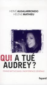 Qui a tué Audrey ? - Couverture - Format classique