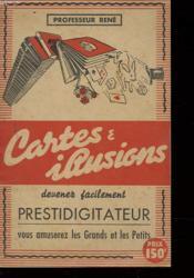 Cartes Et Illusions - Devener Facilement Prestidigitateur - Couverture - Format classique
