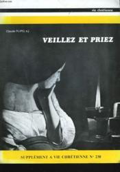 Supplement A Vie Chretienne N°230. Veillez Et Priez - Couverture - Format classique