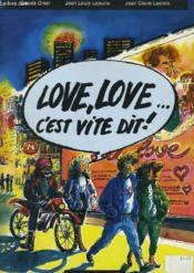 Love, Love... C'Est Une Vite Dit ! - Couverture - Format classique