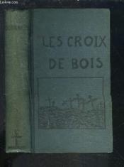 Les Croix De Bois. - Couverture - Format classique