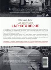 Les secrets de la photo de rue ; approche, pratique, éditing - 4ème de couverture - Format classique