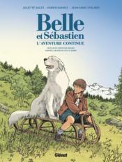 Belle et Sébastien T.2 ; l'aventure continue - Couverture - Format classique
