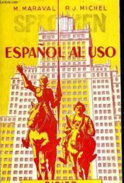 Espanol Al Uso + Espanol Al Uso Notas - Ouvrage En Espagnol - Couverture - Format classique