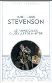 L'étrange cas du Dr Jekyll et Mr Hyde - Couverture - Format classique