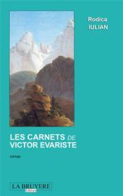 Les carnets de Victor Evariste - Couverture - Format classique