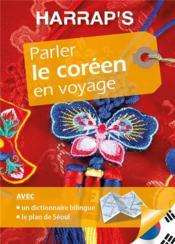 Harrap's parler le coréen en voyage - Couverture - Format classique