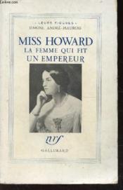Miss Howard - La Femme Qui Fit Un Empereur - Couverture - Format classique
