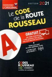 Code Rousseau ; le code de la route (édition 2021) - Couverture - Format classique