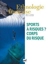 REVUE D'ETHNOLOGIE FRANCAISE N.4 ; sports à risques? corps du risque (édition 2006) - Intérieur - Format classique