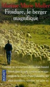 Froidure, Le Berger Magnifique - Couverture - Format classique
