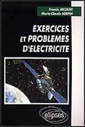 Exercices Et Problemes D'Electricite - Intérieur - Format classique