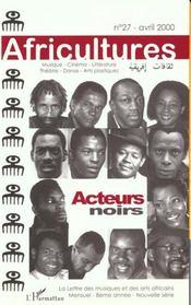 Revue Africultures N.27 ; Acteurs Noirs - Intérieur - Format classique