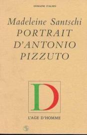 Portrait D'Antonio Pizzuto - Couverture - Format classique
