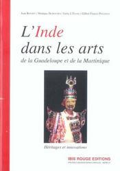 L'Inde dans les arts de la Guadeloupe et de la Martinique ; héritages et innovations - Intérieur - Format classique