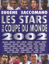 Les Stars De La Coupe Du Monde 2002 - Intérieur - Format classique