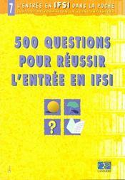 500 Questions Pour Reussir L Entree En Ifsi Tome 7 Annales - Intérieur - Format classique