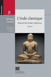 L'Inde classique ; manuel des études indiennes t.2 - Couverture - Format classique