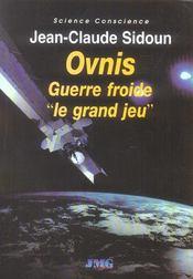Ovnis ; guerre froide : le grand jeu - Intérieur - Format classique