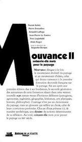 La mouvance ii ; du jardin au territoire, soixante-dix mots pour le paysage - Intérieur - Format classique