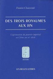 telecharger Des trois royaumes aux Jin – legitimation du pouvoir imperial en Chine au III siecle livre PDF en ligne gratuit