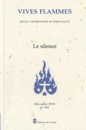 Revue Vives Flammes N.281 ; Le Silence - Couverture - Format classique